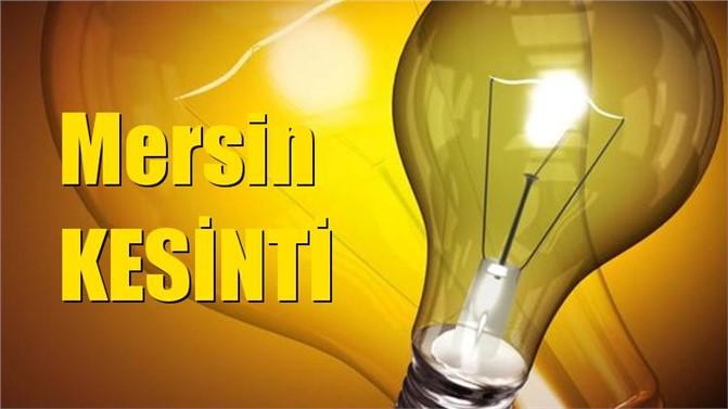 Mersin Elektrik Kesintisi 13 Mart 2019 Çarşamba