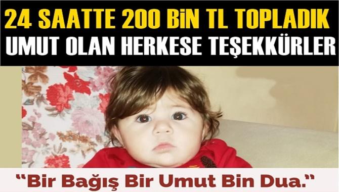 Mersin Tarsus'ta 8 Aylık Aybars Bebek İçin Başlatılan Kampanyada 24 Saatte 200 Bin TL Toplandı