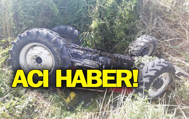 Yaşanan Kazada Duran Yıldız İsimli Çiftçi Hayatını Kaybetti