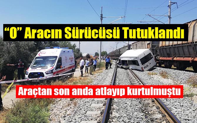 Mersin Tarsus'taki Tren Kazasında Sürücü Tutuklandı