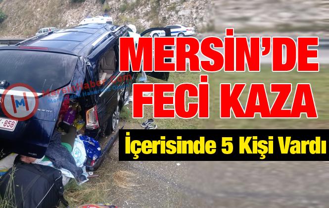 Belçika'dan Gelen Aile Tarsus'ta Kaza Yaptı