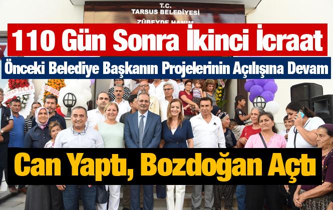 Tarsus Belediye Başkanı Haluk Bozdoğan'dan 110 Günlük Sürede  İkinci Açılış