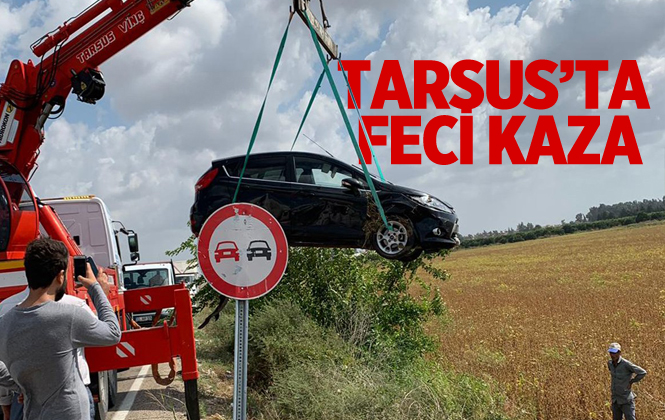 Tarsus'ta Feci Kaza