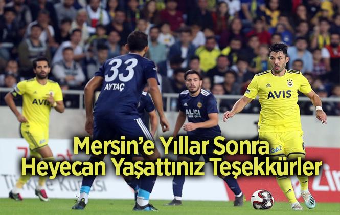 Tarsus İdmanyurdu 1-3 Fenerbahçe
