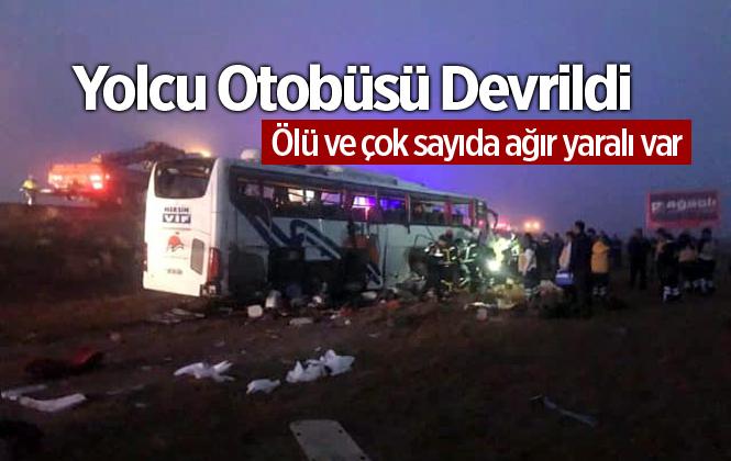 Mersin Otobüs Firması Kaza Yaptı Ölü ve Çok Sayıda Yaralı Var