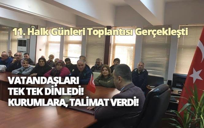 Tarsus'ta Kaymakamın Vatandaşı Dinlediği, Halk Günü Toplantısının 11.'si Gerçekleşti