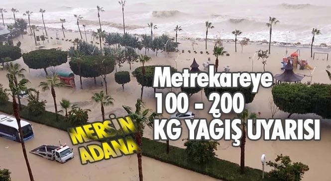 Meteorolojiden Mersin ve Adana'da Şiddetli ve Aşırı Yağışlara Dikkat!