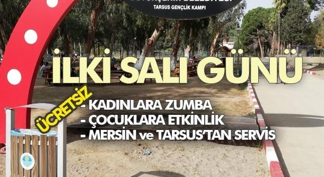 Tarsus Gençlik Kampında Çocuklar İçin Etkinlik, Kadınlar İçin Ücretsiz Zumba Dersi Başlıyor