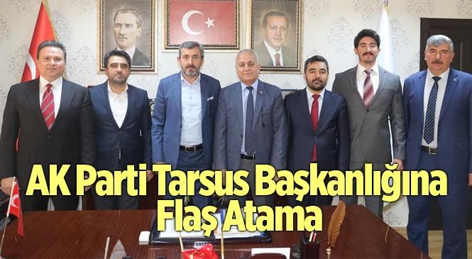 AK Parti Tarsus Başkanlığına Bülent Göçmen Atandı