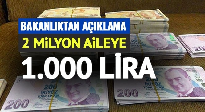 2 Milyon Aileye 1000 Lira Destek! Ödemeler Mart Ayının Sonunda