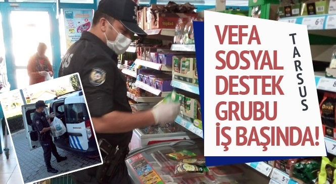 """Mersin Tarsus'ta 67 Yaşındaki Yaşlı Adamın Talebi Üzerine """"Vefa Sosyal Destek Grubu"""" Harekete Geçti: Alışverişi Yapıp, Malzemeleri Fişiyle Teslim Etti"""
