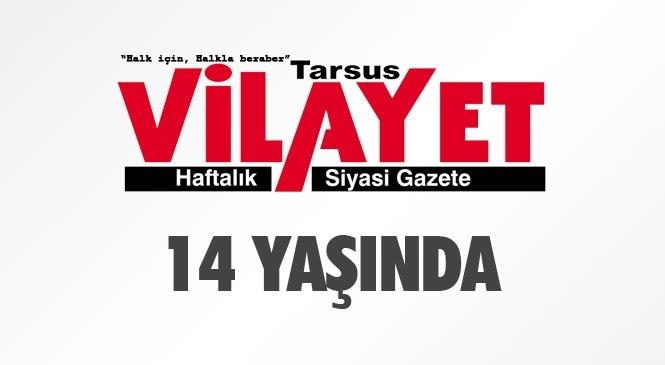 Tarsus Vilayet Gazetesi 14. Yaşına Girdi