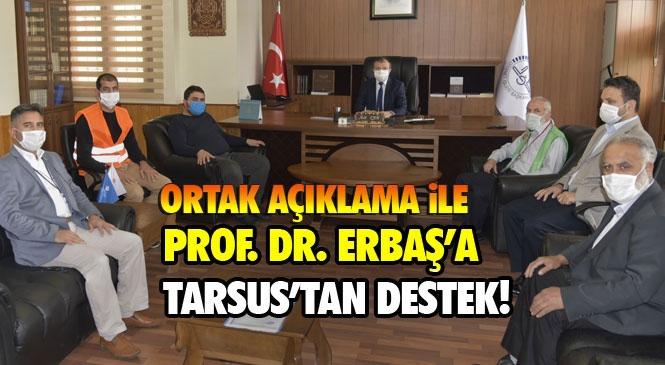 Linç Kampanyasına Maruz Kalan Diyanet İşleri Başkanı Ali Erbaş'a Ortak Açıklama İle Tarsus'taki STK'lardan Destek