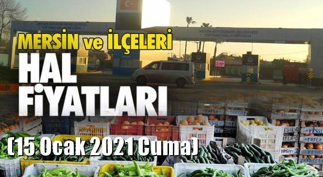 Mersin Hal Müdürlüğü Fiyat Listesi (15 Ocak 2021 Cuma)! Mersin Hal Yaş Sebze ve Meyve Hal Fiyatları