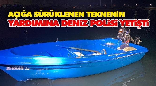 Arızalanan Tekne Motoru Nedeniyle Açıklara Sürüklenen Vatandaş Deniz Polisi Tarafından Kurtarıldı