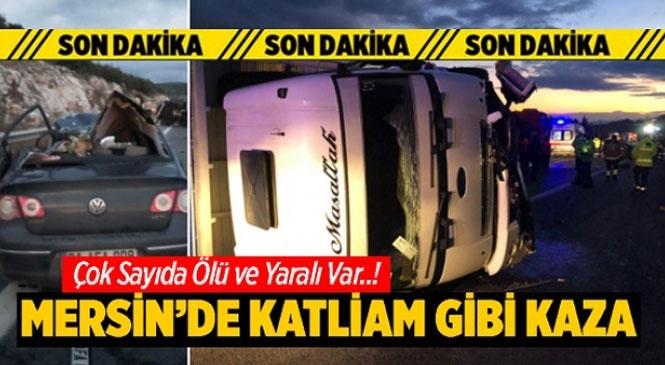 Tarsus - Pozantı Yolunda Meydana Gelen Kazada 5 Kişi Hayatını Kaybetti