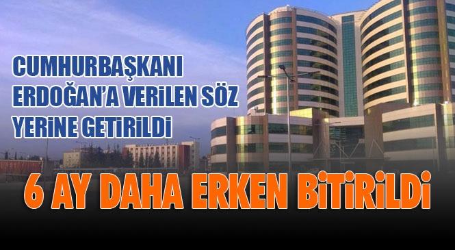 Hayırlı Olsun Tarsus! 600 Yataklı Tarsus Devlet Hastanesinin Yapımı 6 Ay Daha Erken Bitti