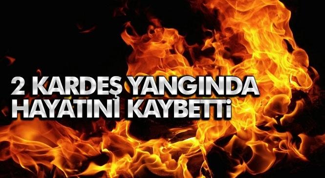 Tarsus'ta Yaşanan Ev Yangınında Çocuk 2 Kardeş Hayatını Kaybetti