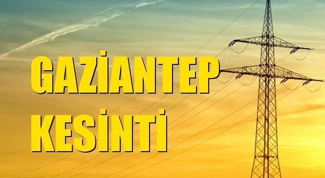 Gaziantep Elektrik Kesintisi 01 Mart Pazartesi