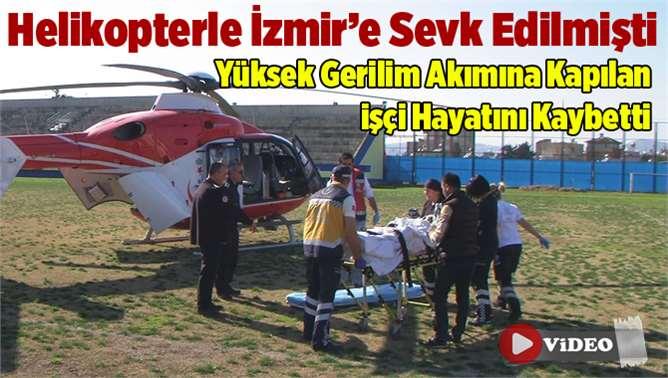 Elektrik AkımIna Kapılarak Ağır Yaralanan Kutluay Elvan Hava Ambulnası ile Sev Edildi.
