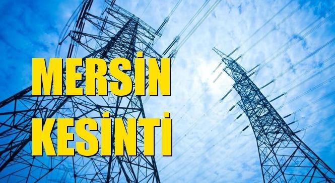 Mersin Elektrik Kesintisi 24 Temmuz Cumartesi