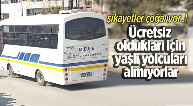 Tarsus'ta Bazı Sürücüler 65 Yaş Üstü Vatandaşları Otobüslere Almıyor